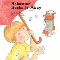 image - book cover - Sebastian Socks it Away