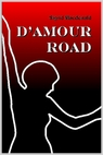 image - Featured Local Ottawa Book - D'Amour Road