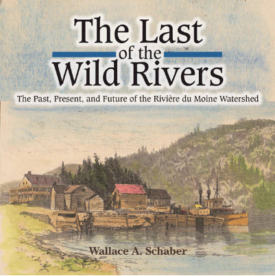 The Last of the Wild Rivers, book by Wally Schaber