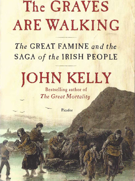 Book, The Graves are Walking, by John Kelly