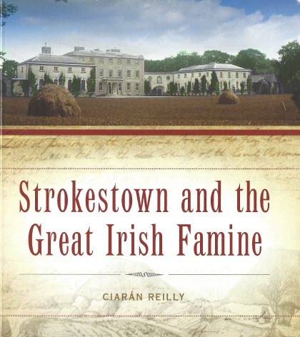 Book Strokestown and the Great Irish Famine by Ciaran Reilly