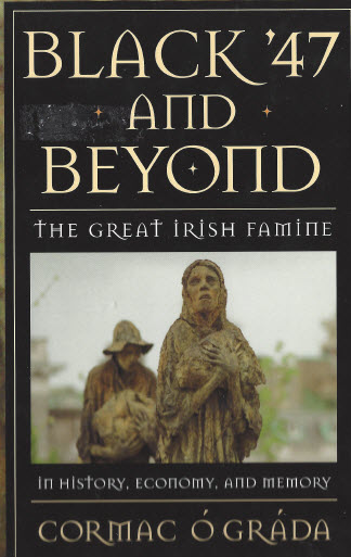 Book, Black '47 and Beyond, by Cormac Ó Gradá