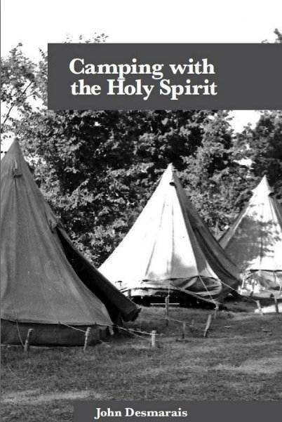 Camping with the Holy Spirit - A new book regarding the Holiness Church