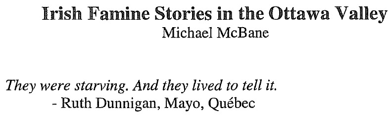 Irish Famine Stories in the Ottawa Valley by Mr. Michael McBane
