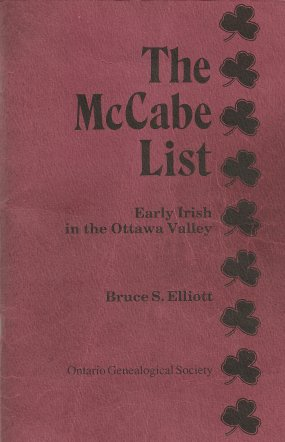 McCabe List - Early Irish in the Ottawa Valley, by Dr. Bruce Elliott
