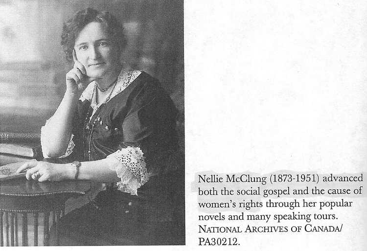 Nellie McClung - Ottawa, Canada, early Canadian Feminist