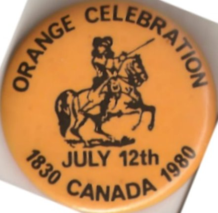 Orange Order Commemorative Button, 1830-1980