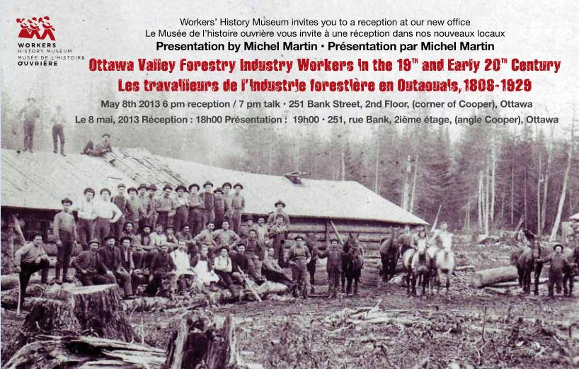 Talk by Michel Martin on the Lumbering Industry in the Ottawa and Gatineau Valleys